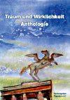 Traum und Wirklichkeit - Anthologie 2013