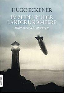 Im Zeppelin über Länder und Meere - Hugo Eckener - Morisel